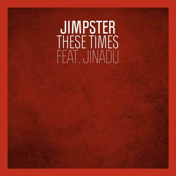 "Jimpster ""These Times"" (Freerange) 10/10"