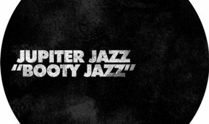 Jupiter Jazz – Shake It Mama (Booty Jazz EP) (Ellum Audio) 9/10