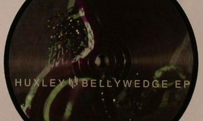 Huxley – Bellywedge EP (Hypercolour) 8/10