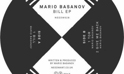 Mario Basanov – Bill EP (Needwant) 9/10