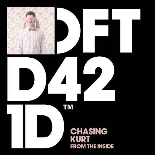 Chasing Kurt – From The Inside (Defected) 9/10