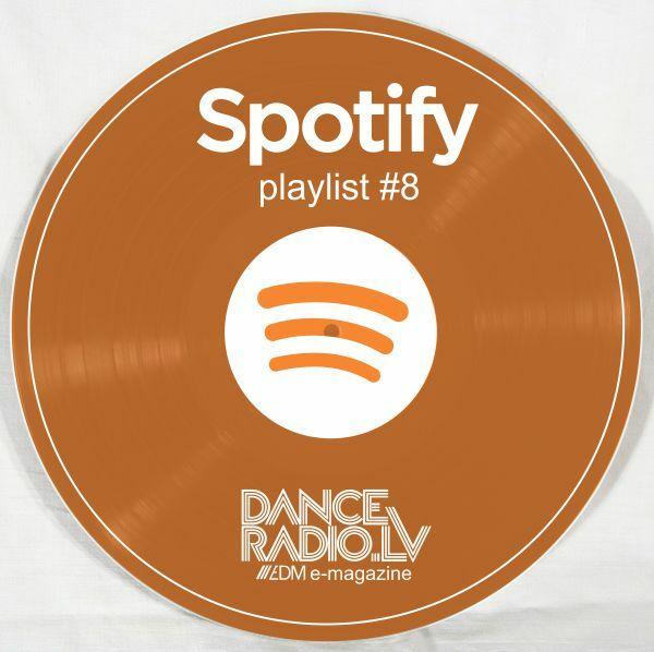 DanceRadio.lv Spotify playlist #8
