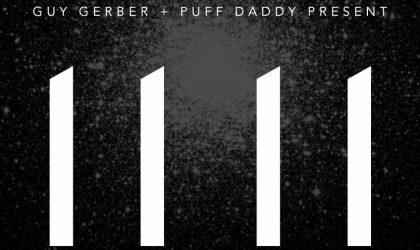 """Скачивайте альбом Guy Gerber и Puff Daddy """"11 11"""" бесплатно"""