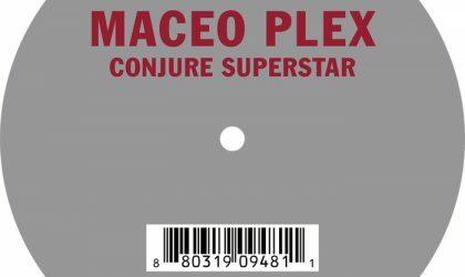 Maceo Plex – Conjure Superstar (Original Mix) (Kompakt) 8/10