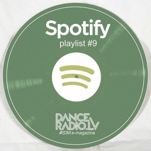 DanceRadio.lv Spotify playlist #9