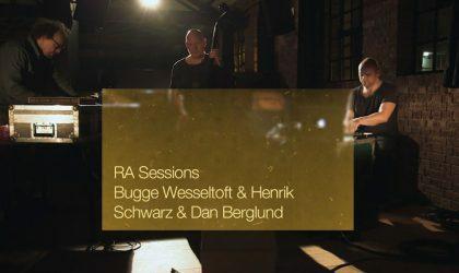 Смотрите RA Sessions с участием Bugge Wesseltoft, Henrik Schwarz и Dan Berglund