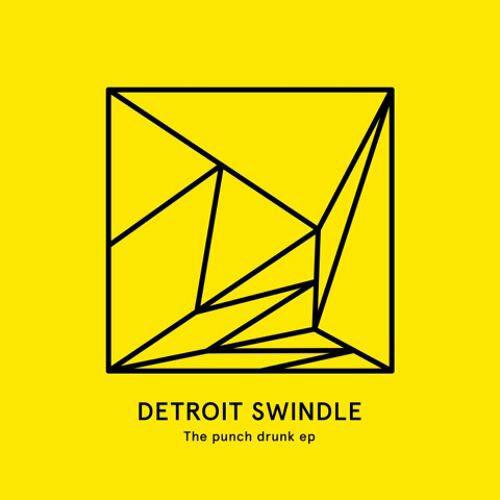 Detroit Swindle «The Punch Drunk EP» (Heist) 8/10