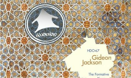 Gideon Jackson – The Formative Years EP (Household Digital) 8/10