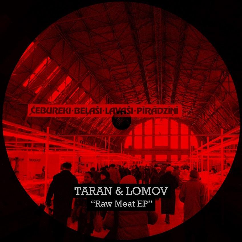 Taran & Lomov - Raw Meat EP (Amber Muse)