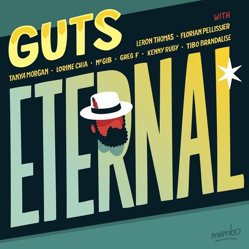 Guts – Eternal (Heavenly Sweetness) 8/10