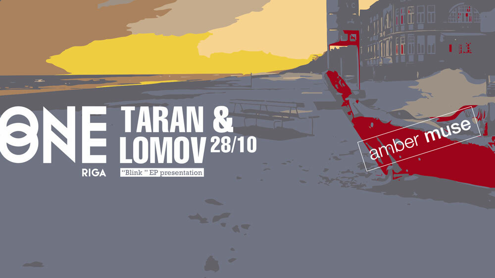 Taran & Lomov презентуют свой новый релиз в клубе One One 28 октября