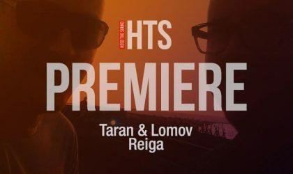 Слушайте премьеру нового трека Taran & Lomov «Reiga»