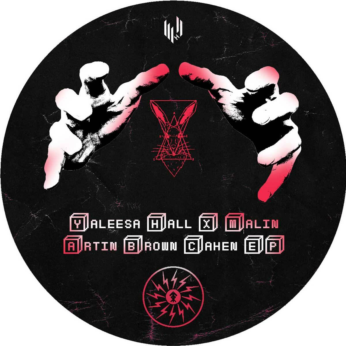 Yaleesa Hall x Malin – Artin Brown Cahen EP (Hypercolour)