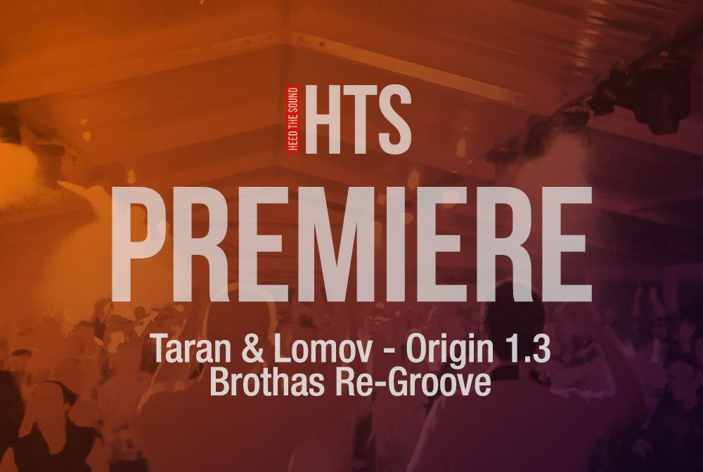 Taran & Lomov - Origin 1.3 (Brothas Re-Groove) (Amber Muse)