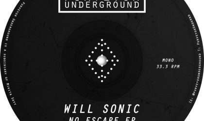 Will Sonic – No Escape EP (Purveyor Underground)