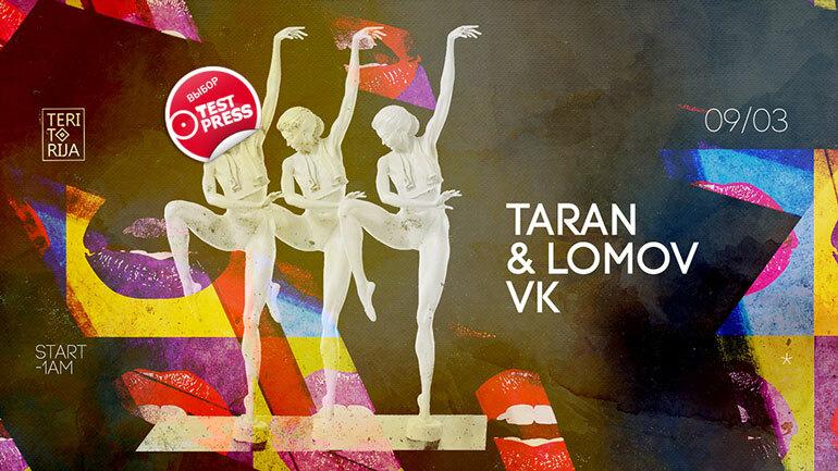 Taran & Lomov @ Teritorija