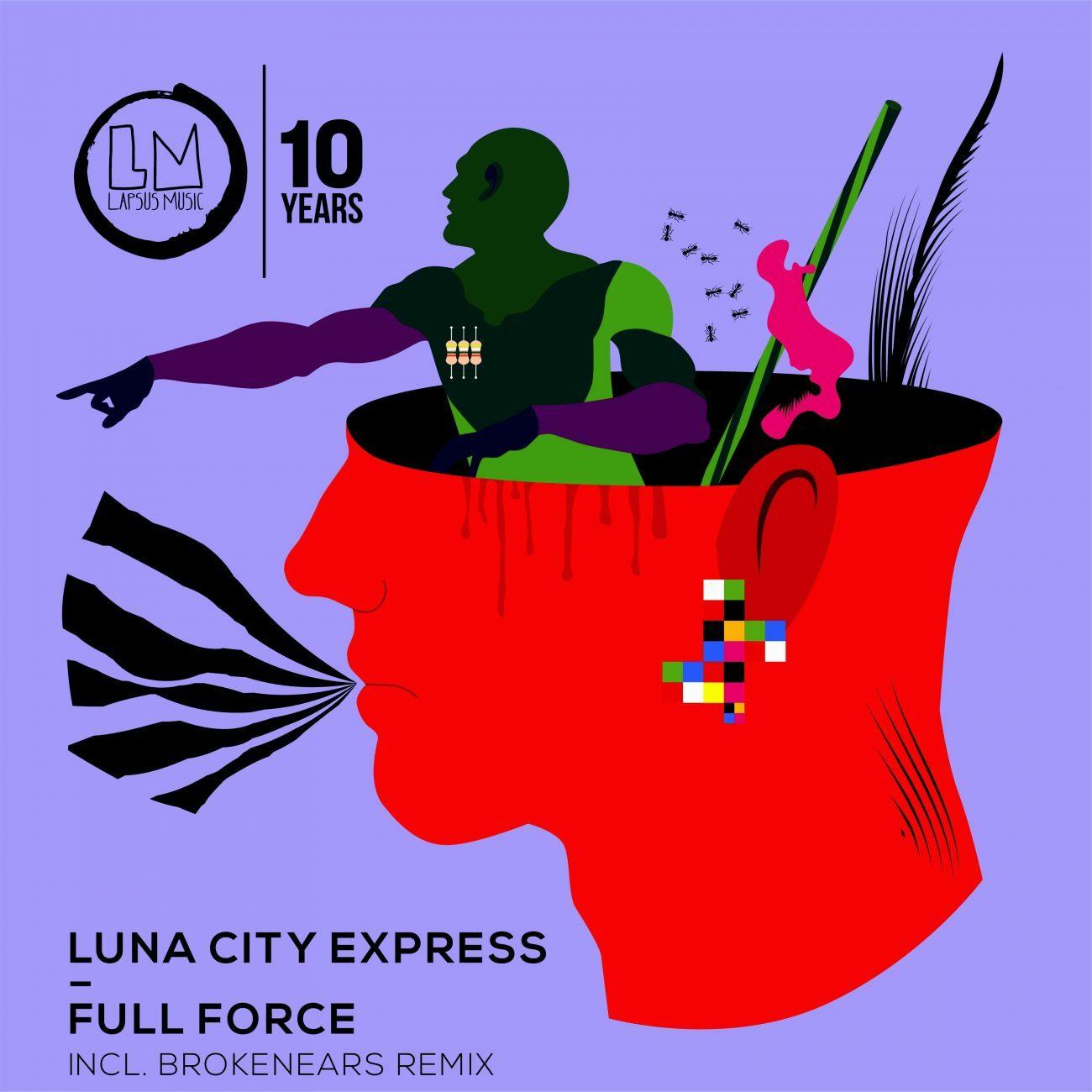 Luna City Express – Full Force (Lapsus Music)