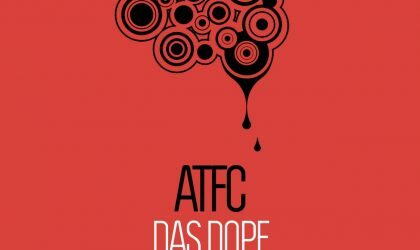 ATFC – Das Dope (Unquantize)