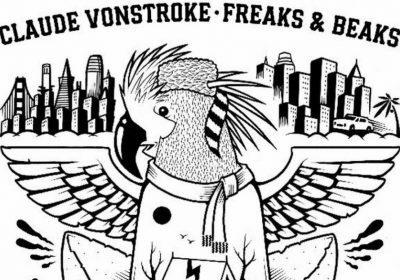 Claude VonStroke — Freaks & Beaks (Dirty Bird, 2020)