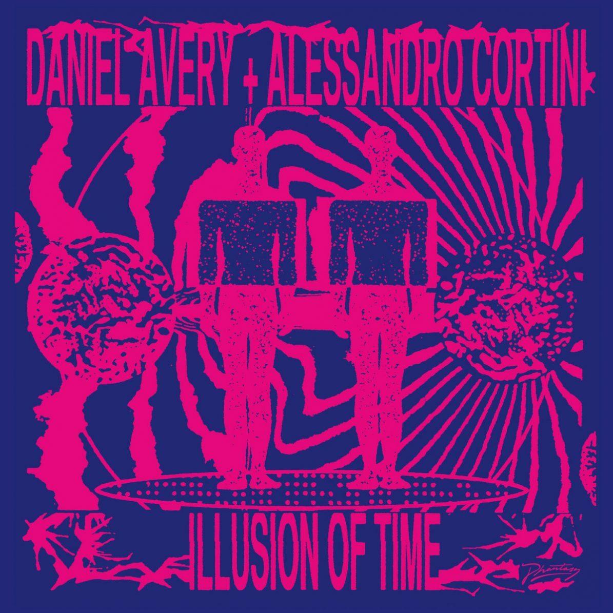 Daniel Avery & Alessandro Cortini – Illusion Of Time (Phantasy Sound, 2020)