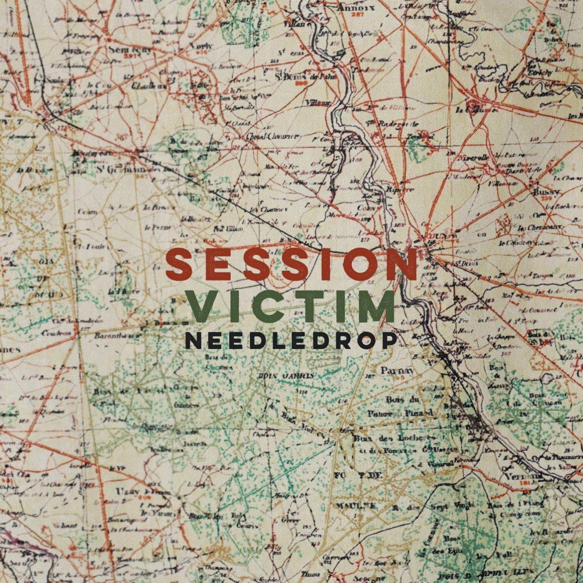 Session Victim — Needledrop (LateNightTales, 2020)