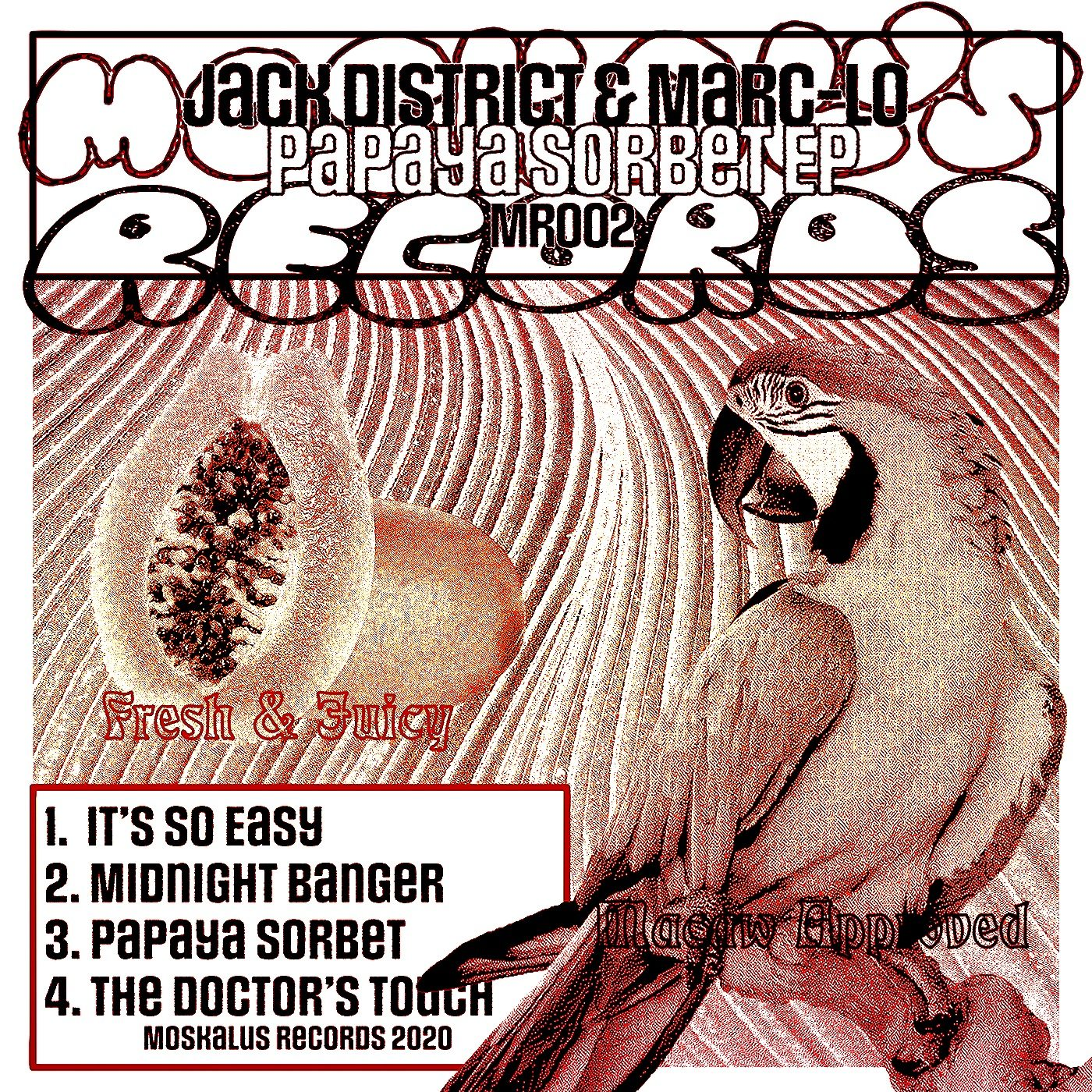 Jack District & Marc-lo – Papaya Sorbet EP (Moskalus Records)