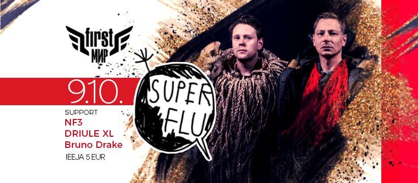Superflu @ First Mir