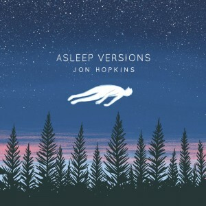 19-jonhopkins_asleepversions